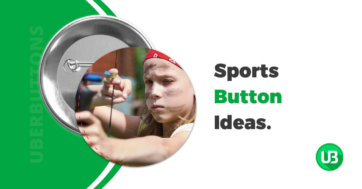 20 Inspirational Ideas for Your Sports Buttons