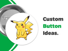 99 of the Best Custom Button Ideas and Templates