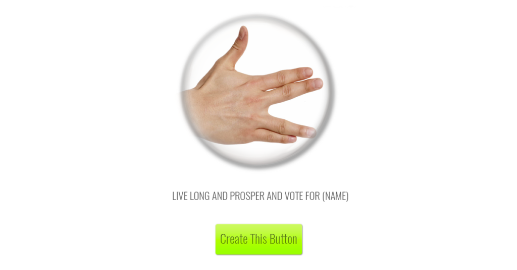 live-long-and-prosper-and-vote-for-name