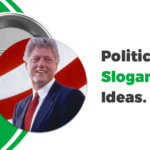 Political Slogan Ideas
