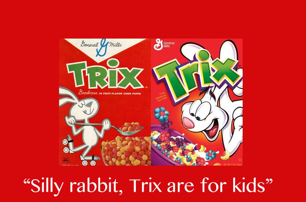 Trix slogan