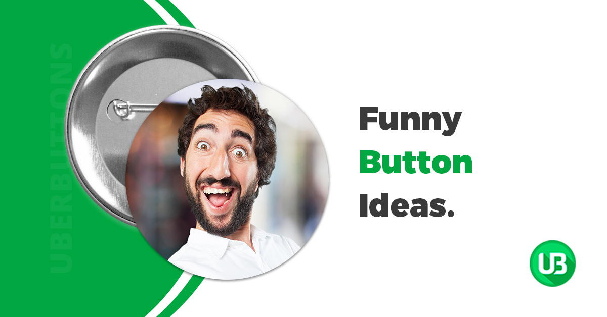 31 Funny Button Ideas