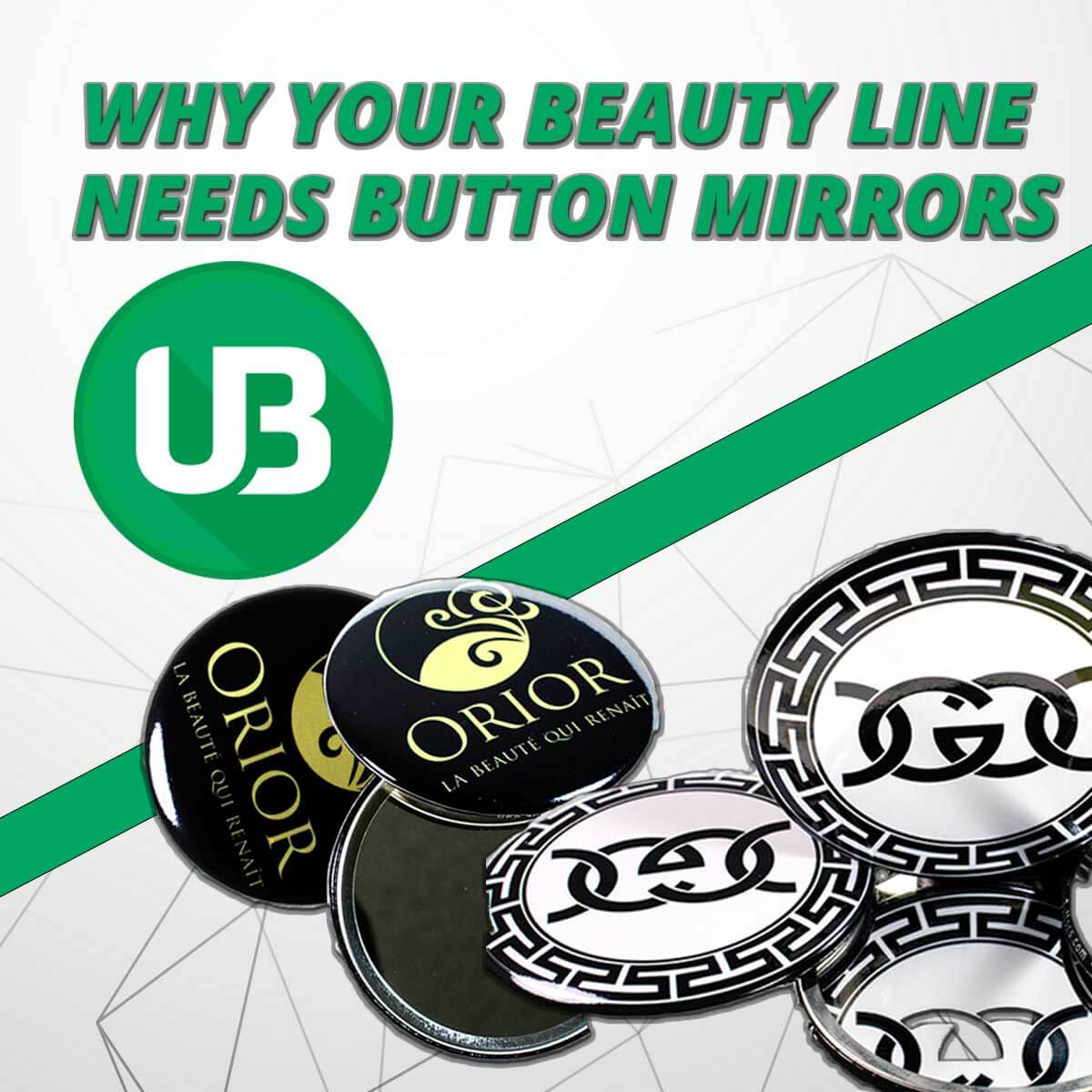 Why Your Beauty Line Needs Button Mirrors
