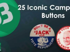 25 Iconic Campaign Buttons