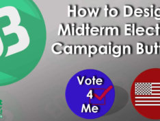 How To Design Midterm Election Campaign Buttons
