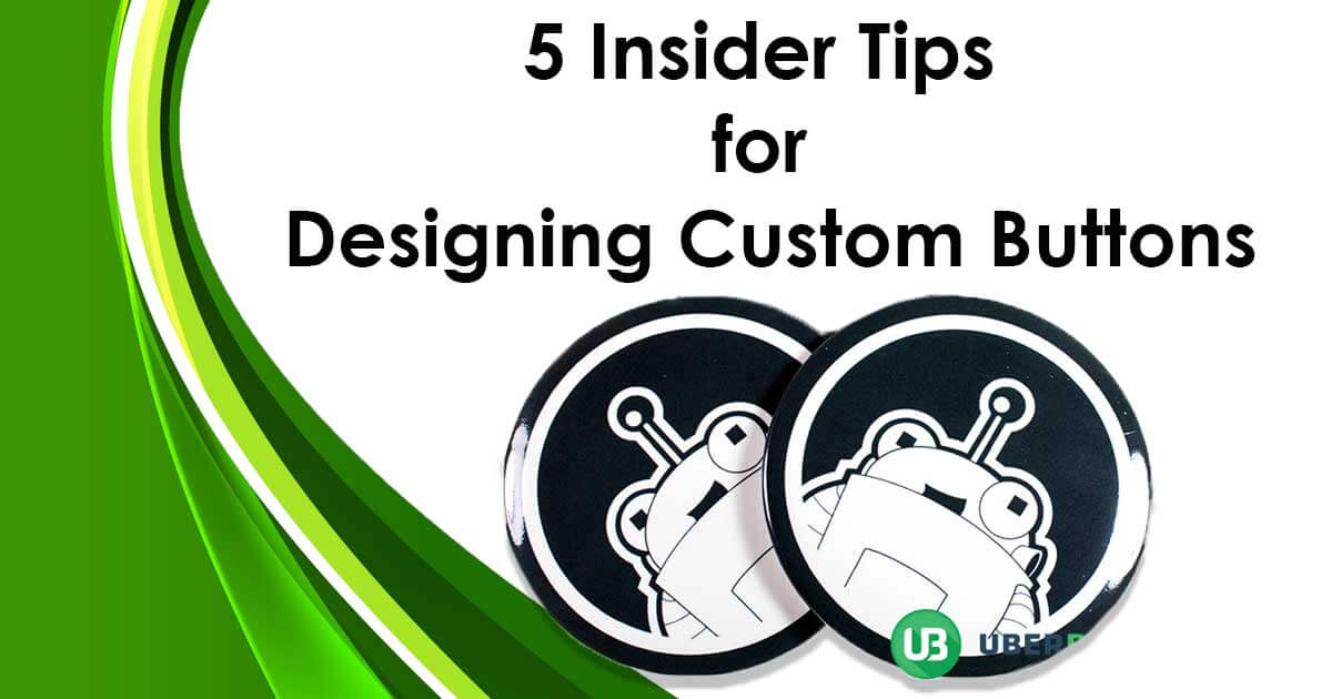 5 Insider Tips for Designing Custom Buttons