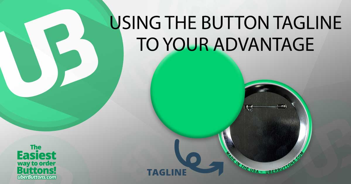 Using The Button Tagline To Your Advantage